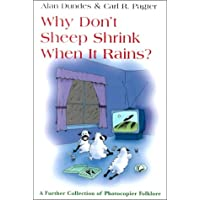 Why Sheep Don't Shrink in the Rain: A Further Collection of Photocopier Folklore