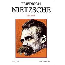 Friedrich Nietzsche - Œuvres - Tome 2