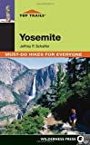 Search : Top Trails: Yosemite: Must-Do Hikes for Everyone (Top Trails: Must-Do Hikes)