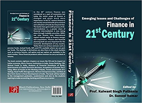 Emerging Issues and Challenges of Finance in 21st Century