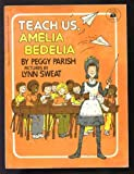 Teach Us, Amelia Bedelia, Peggy Parish, 0590433458