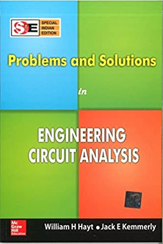 buy problems and solutions in engineering circuit analysis (sieproblems and solutions in engineering circuit analysis (sie) paperback \u2013 1 jul 2017