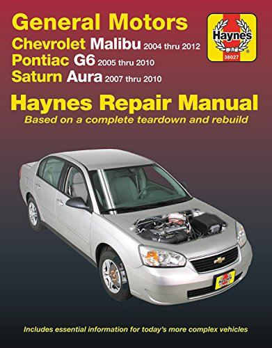 GM: Chevrolet Malibu (04-12), Pontiac G6 (05-10) & Saturn Aura (07-10) Haynes Repair Manual: Does not include 2004 and 2005 Chevrolet Classic models ... specific to hybrid models (Haynes Automotive)