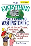 Family Guide to Washington, D. C., Lori Perkins, 1593371373
