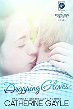 Dropping Gloves (Portland Storm Book 10)