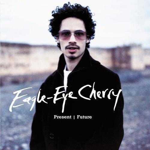 Eagle-Eye Cherry - Xtreme Music - Zortam Music