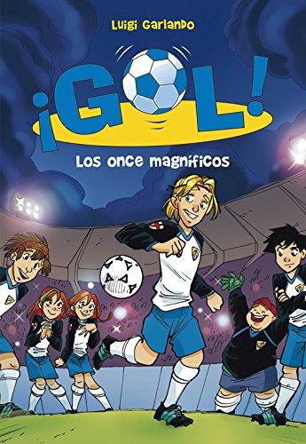 ¡Gol!: Los onde magníficos: 12 Tapa blanda – 20 may 2011 Garlando Luigi SANTIAGO; JORDAN SEMPERE Montena (Mondibérica) 8484417506