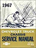 1967 Chevrolet Truck Chassis Service Manual Series 10-60