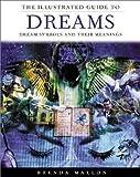 The Illustrated Guide to Dreams, Brenda Mallon, 0806927739