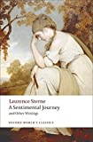 img - for A Sentimental Journey and Other Writings (Oxford World's Classics) by Laurence Sterne (2008-12-15) book / textbook / text book