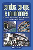 Condos, Co-Ops, and Townhomes, Mark B. Weiss, 0793178401