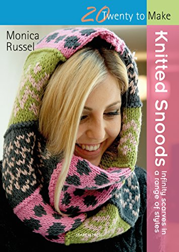 Knitted Snoods (Twenty to Make) (Amazon Infinity Mist)