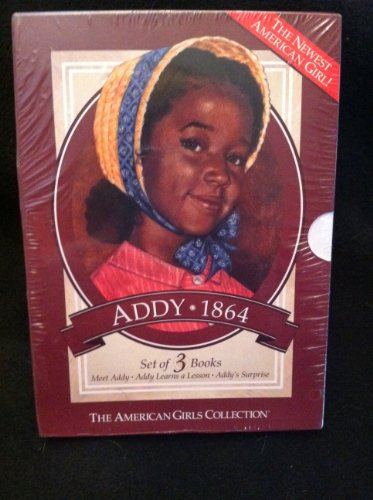 Addy (The American Girls Collection) : Meet Addy, Addy Learns a Lesson, Addy's Surprise