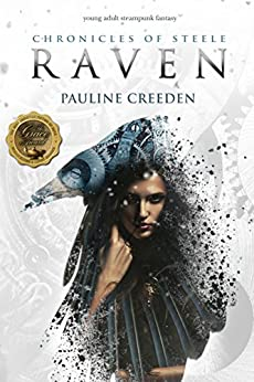 Chronicles of Steele: Raven: The Complete Story by [Creeden, Pauline]