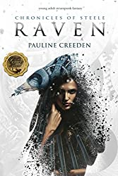 Chronicles of Steele: Raven: The Complete Story