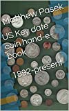 US Key date coin hand-e-book  1892-present
