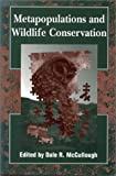 img - for Metapopulations and Wildlife Conservation book / textbook / text book