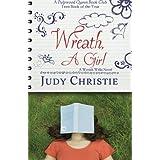 Wreath, a Girl (A Wreath Willis Novel)
