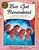 But God Remembered, Sandy Eisenberg Sasso, 1879045435