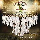 Fin de Semana by La Original Banda El Limon De Salvador Lizzaraga (2013-11-19)