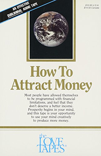 How to Attract Money (Love Tapes)
