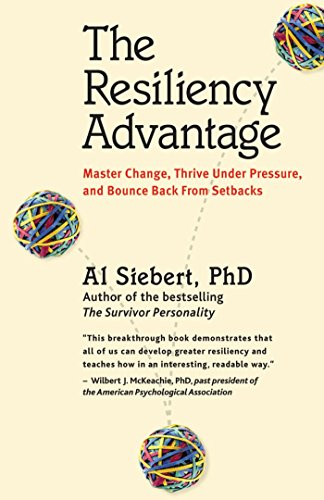 The Resiliency Advantage: Master Change, Thrive Under Pressure, and Bounce Back from Setbacks (Thrive Market Best Sellers)