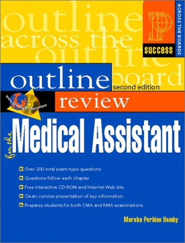 Prentice Hall Health Outline Review for the Medical Assistant (2nd Edition)