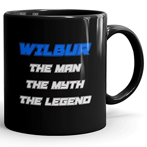 Personalized Gift for Wilbur - The Man The Myth The Legend - Mug Cup for Coffee, Tea & Chocolate - 11oz Black Mug - Blue
