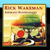 Aspirant Sunshadows by Rick Wakeman (2011-02-16)