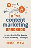 The Content Marketing Handbook: How to Double the