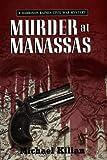 Murder at Manassas, Michael Kilian, 0425172333