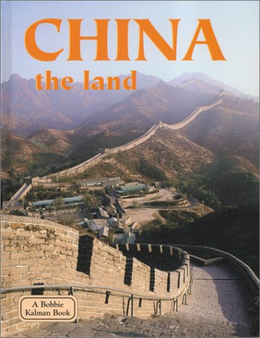 China the Land (Lands, Peoples, and Cultures) pdf