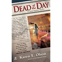 Dead of the Day (Annie Seymour Mysteries, No. 3)