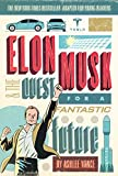 img - for Elon Musk and the Quest for a Fantastic Future Young Readers' Edition book / textbook / text book