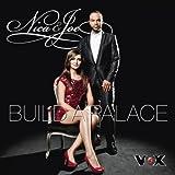 Nica & Joe - Build A Palace