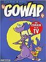 Le Gowap, tome 4 : Vous avez dit Gowap ? par Ridel