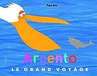 Argento le grand Voyage par Paul Kor