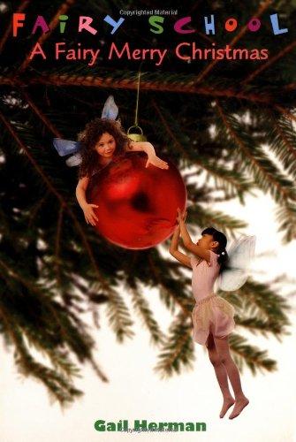 Read Online A Fairy Merry Christmas (Fairy School) pdf