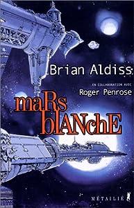 """Afficher """"Mars blanche ou la libération de l'esprit"""""""