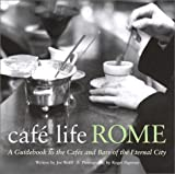 Cafe Life Rome, Joe Wolff, 1566564220
