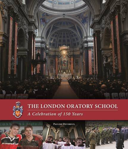 London Oratory School: A Celebration of 150 Years