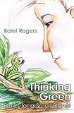 Thinking Green, Karel Rogers, 1449574955