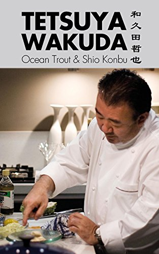 Tetsuya Wakuda: Ocean Trout and Shiokonbu by Tetsuya Wakuda
