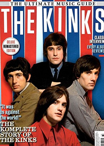"Download Uncut Magazine Presents ""The Kinks"" The Ultimate Music Guide PDF"