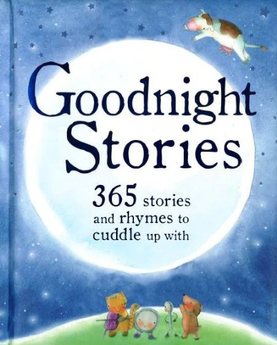 goodnight-stories-365-stories-and-rhymes-to-cuddle-up-with-365-stories-treasury