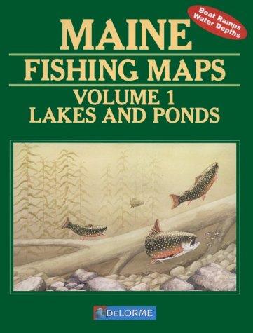 Maine Fishing Map Book (Maine Fishing Map Books)