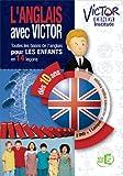 Victor Ebner Institute : L'anglais avec Victor pour les enfants - Coffret 2 DVD