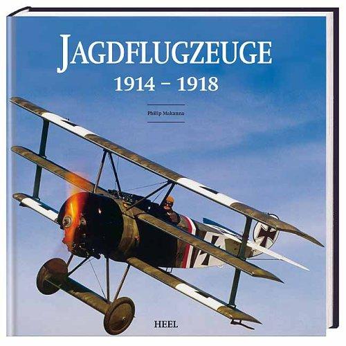 Jagdflugzeuge 1914 - 1918