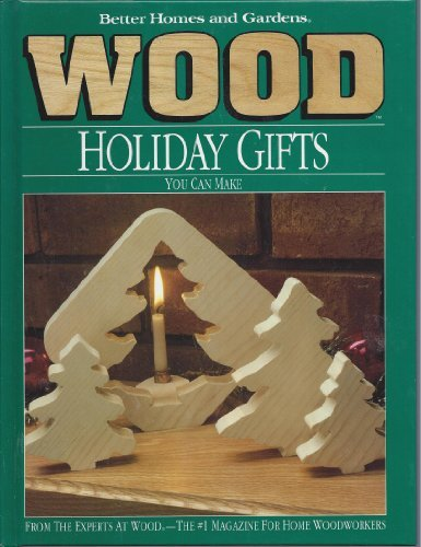 Better Homes Gardens Wood Magazine - Better Homes and Gardens Wood Holiday Gifts You Can Make