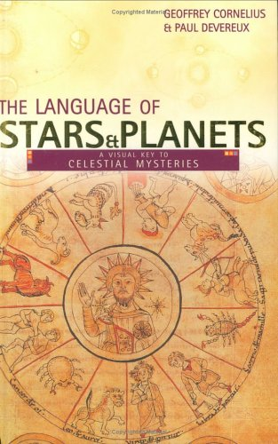 Read Online The Language of Stars and Planets: A Visual Key to Celestial Mysteries pdf epub